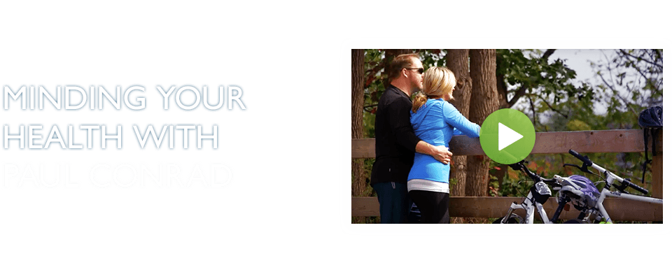 Minding your health with Paul Conrad